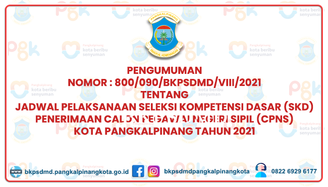 PENGUMUMAN JADWAL PELAKSANAAN SKD PEMERINTAH KOTA PANGKALPINANG TAHUN ANGGARAN 2021